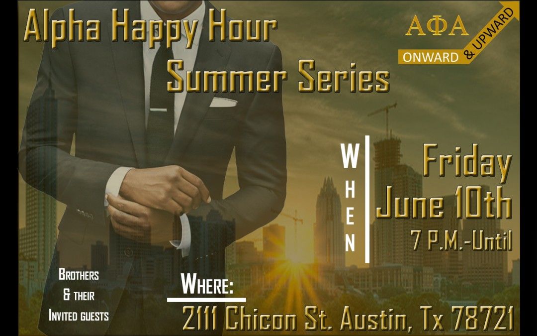 Alpha Happy Hour – Summer Series
