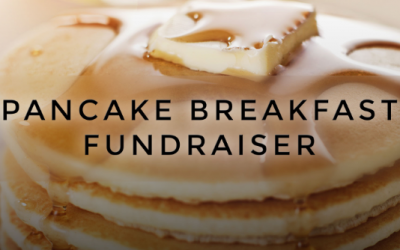 Annual Pancake Breakfast Fundraiser!