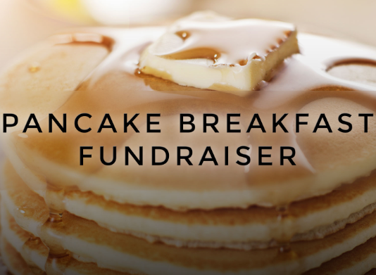 Annual Pancake Breakfast Fundraiser!